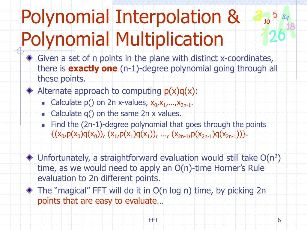 Polynomial Interpolation & Polynomial Multiplication