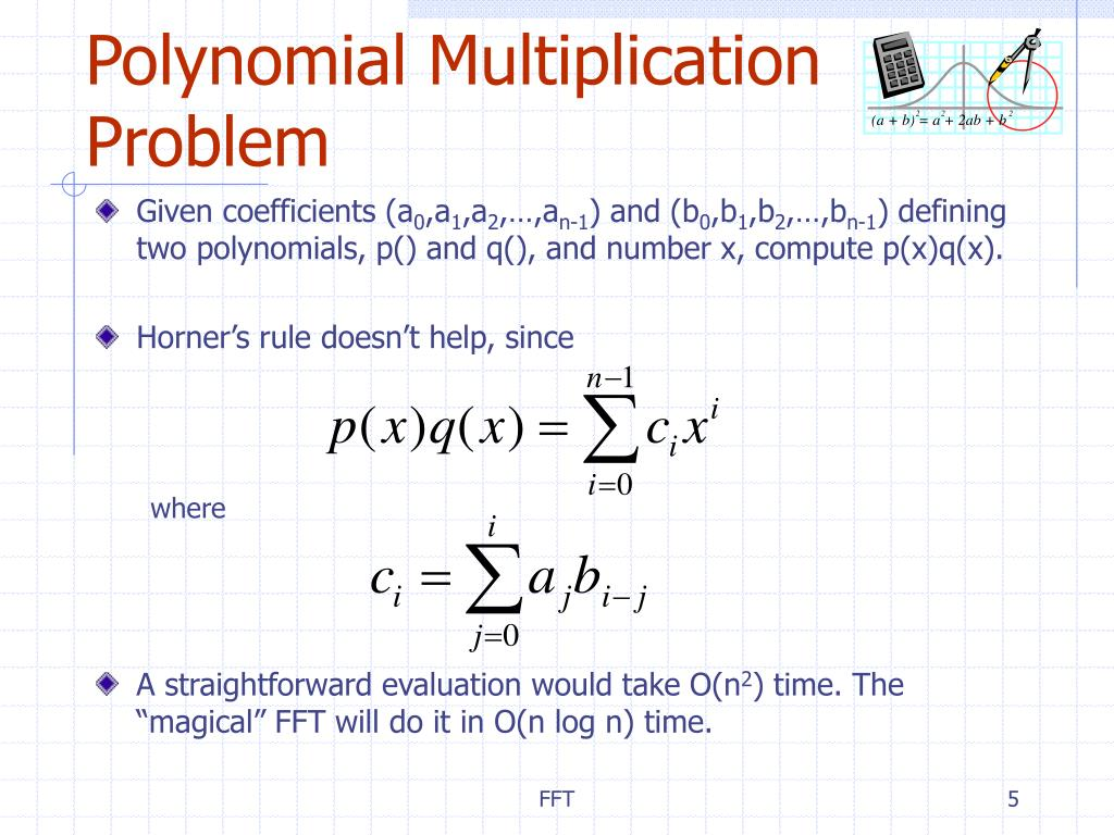 Polynomial Multiplication Problem