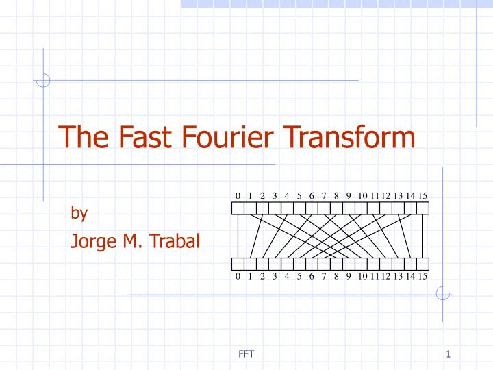 The fast fourier transform l.jpg