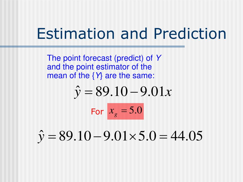 Estimation and Prediction