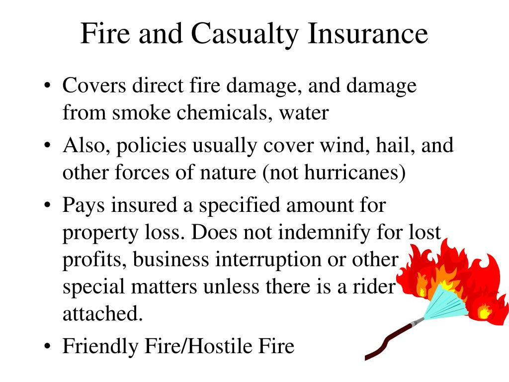 Fire and Casualty Insurance