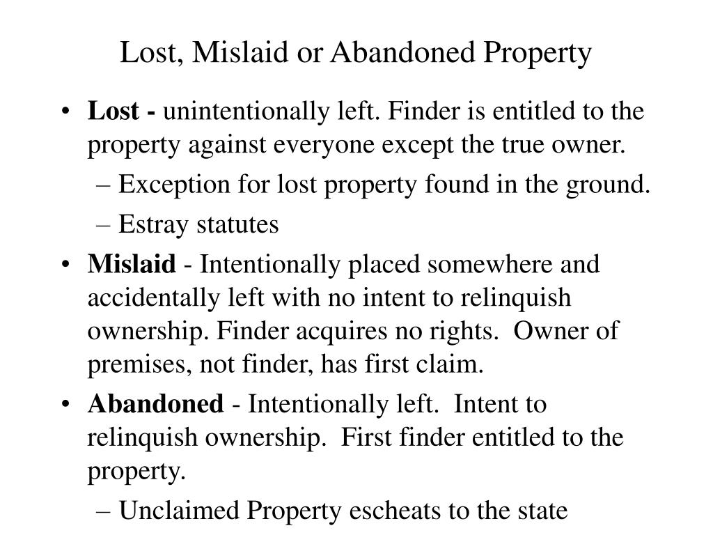 Lost, Mislaid or Abandoned Property