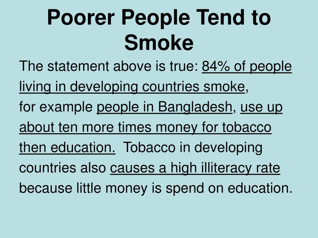 Poorer People Tend to Smoke