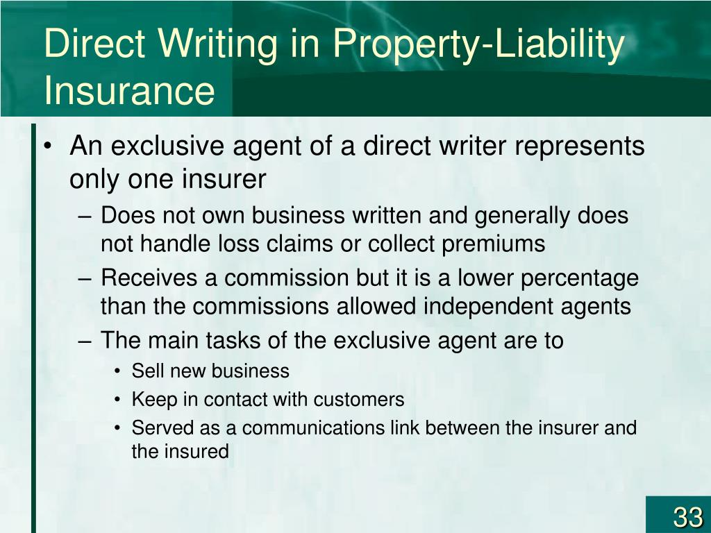 Direct Writing in Property-Liability Insurance