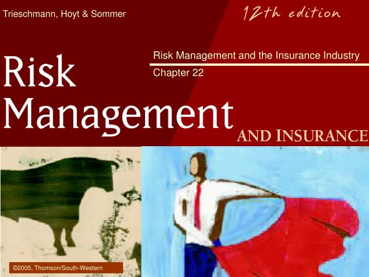 Risk management and the insurance industry chapter 22