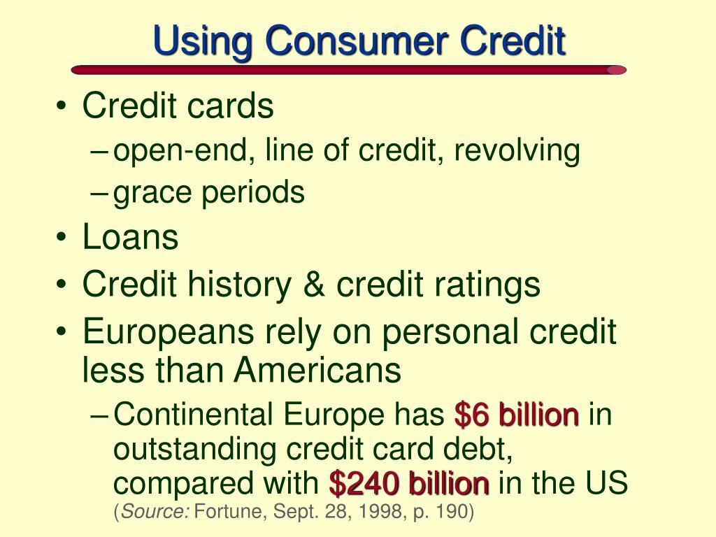 Using Consumer Credit