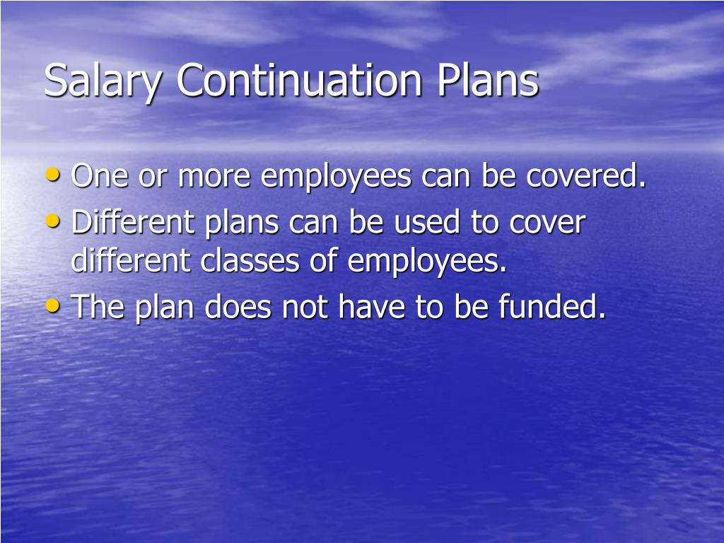 Salary Continuation Plans