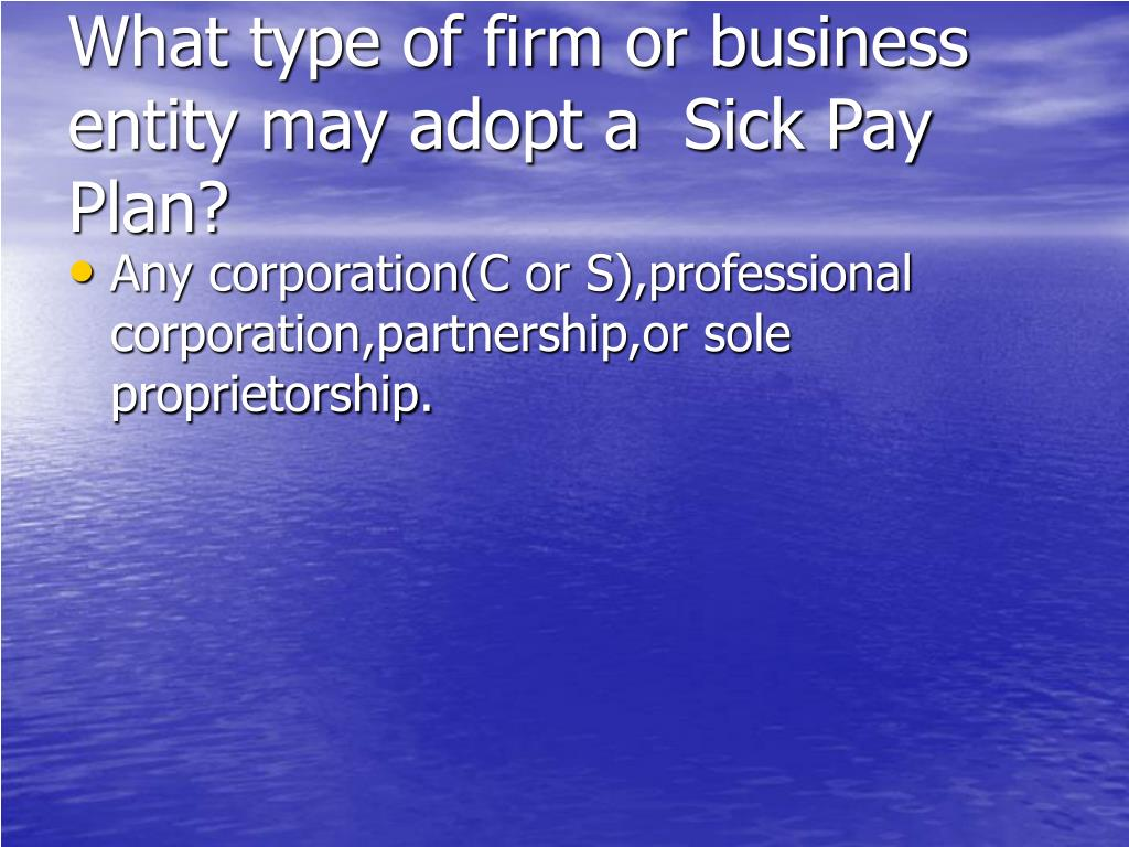 What type of firm or business entity may adopt a  Sick Pay Plan?