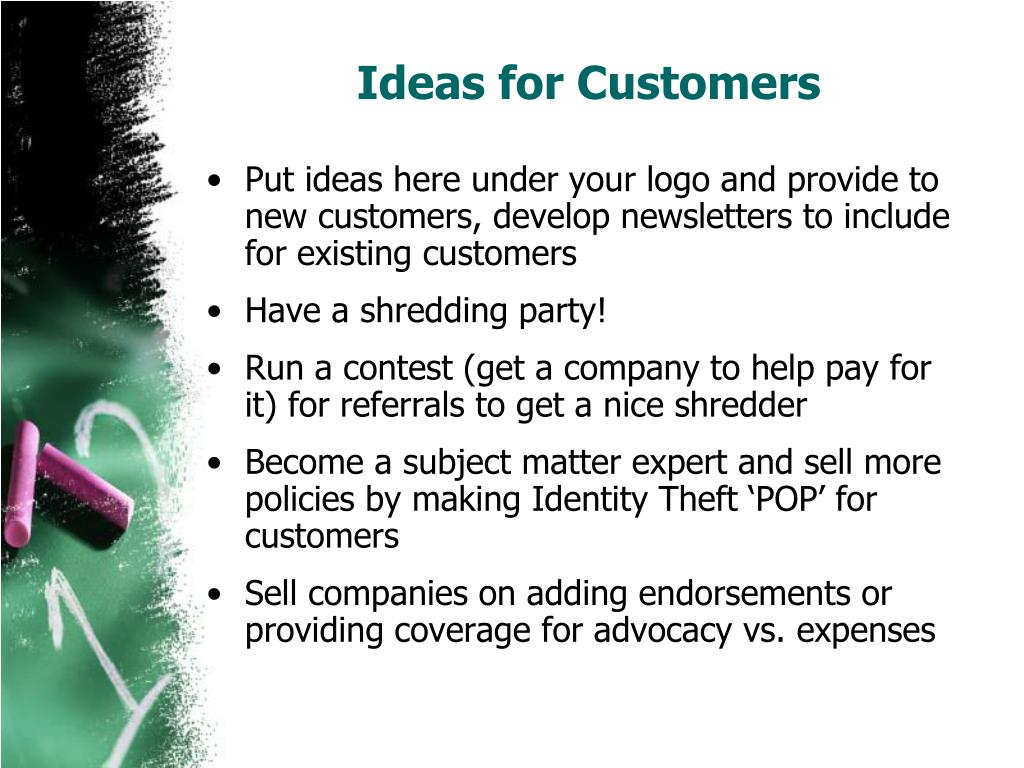 Ideas for Customers