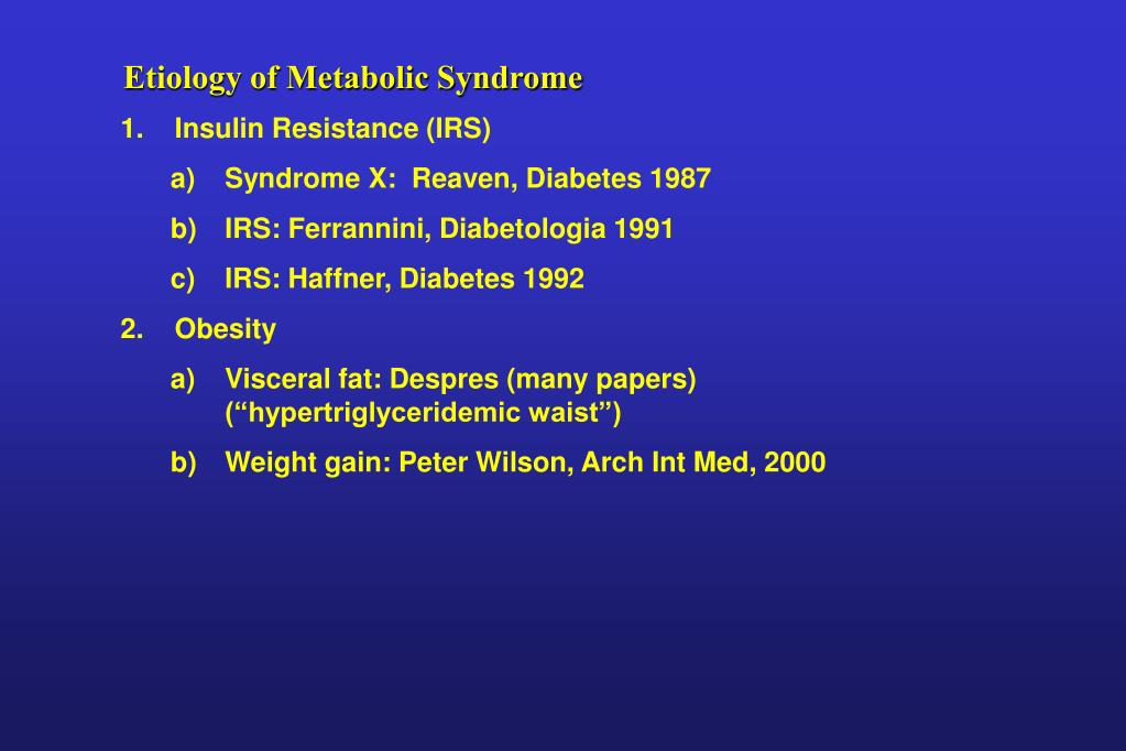 Etiology of Metabolic Syndrome