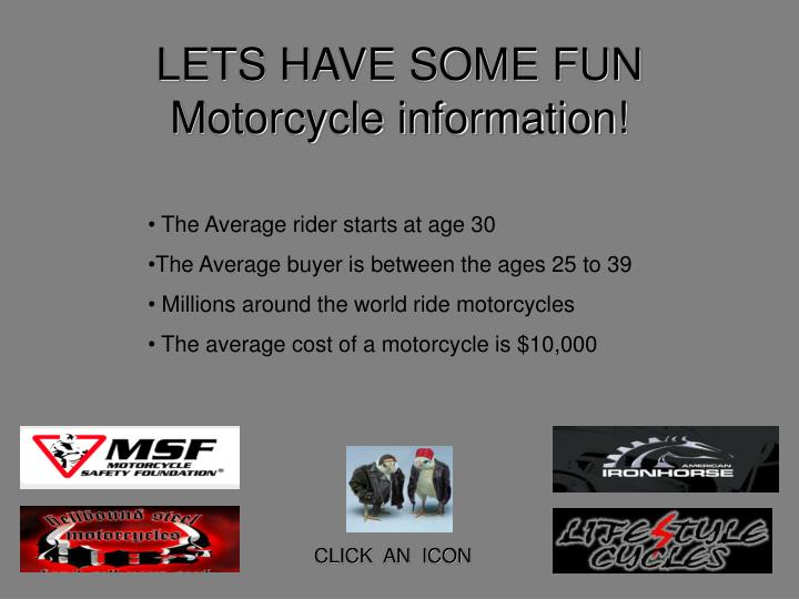 Lets have some fun motorcycle information