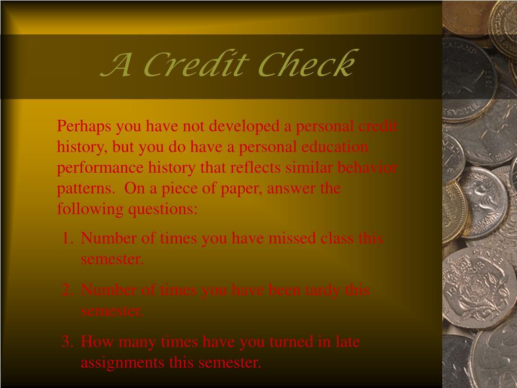 A Credit Check