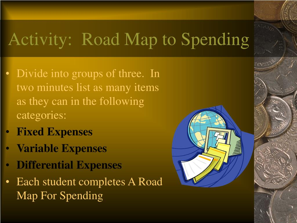 Activity:  Road Map to Spending