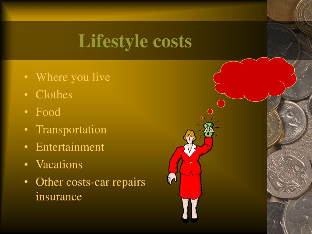 Lifestyle costs
