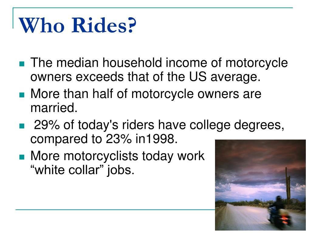 Who Rides?
