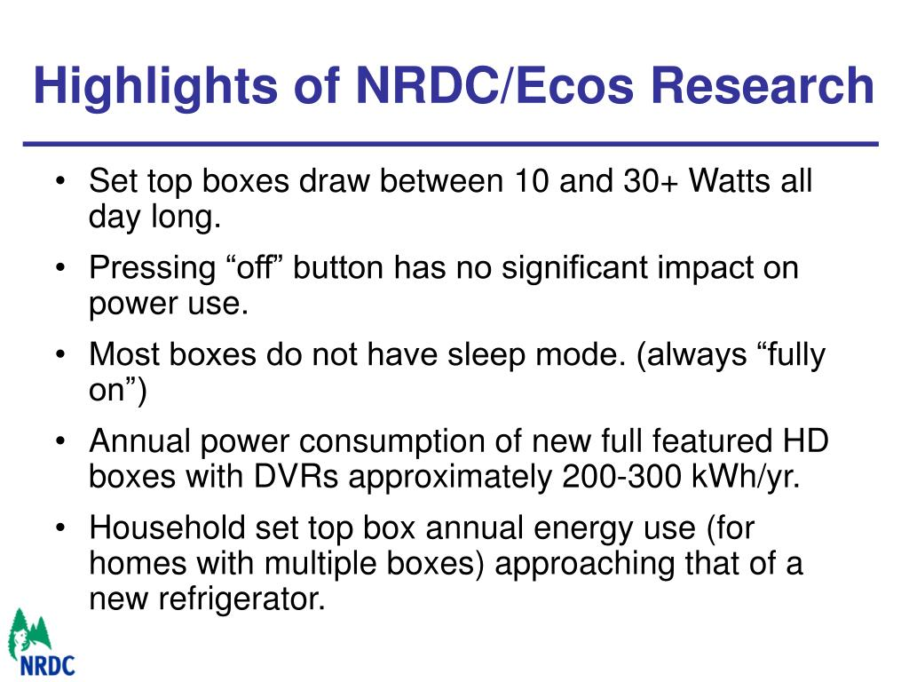 Highlights of NRDC/Ecos Research