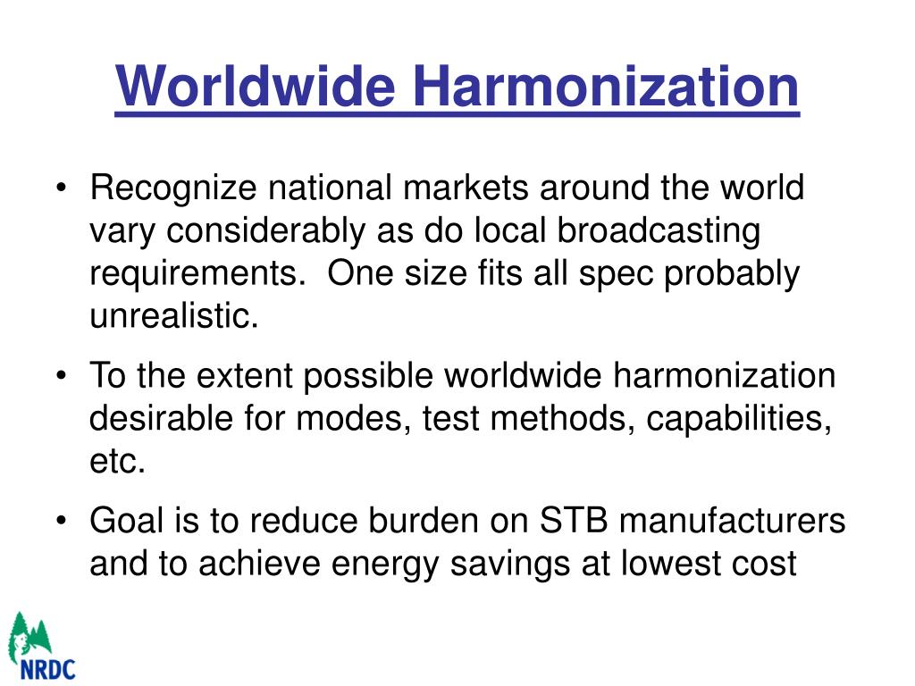Worldwide Harmonization