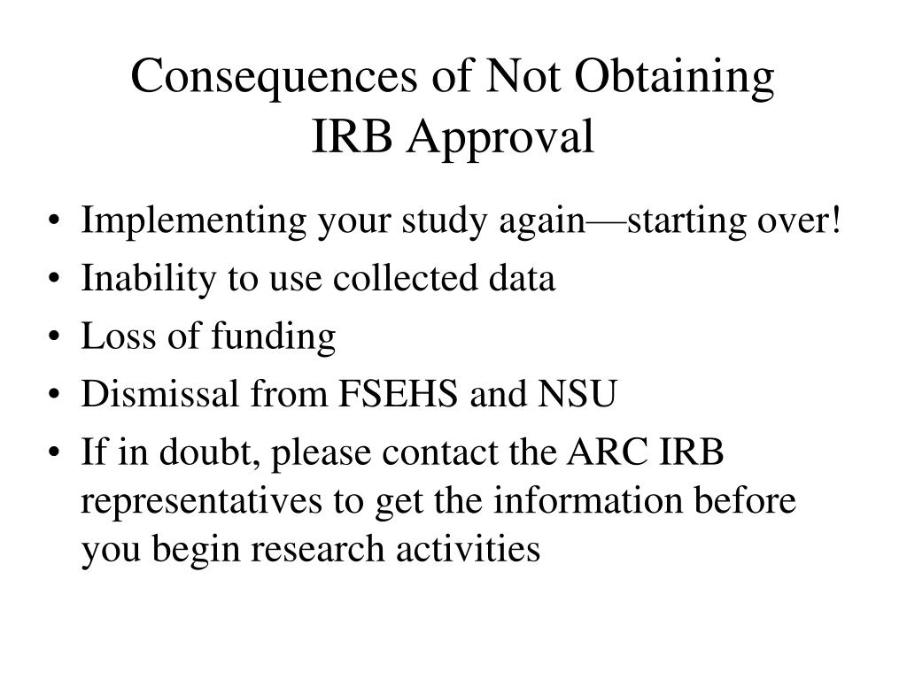 Consequences of Not Obtaining IRB Approval