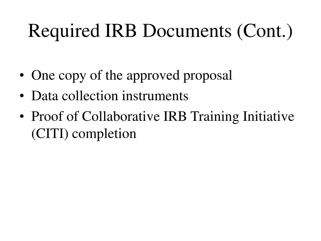 Required IRB Documents (Cont.)