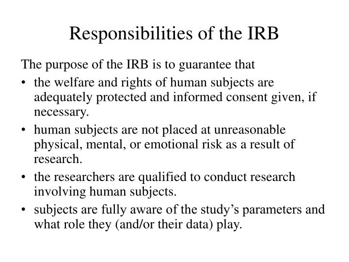 Responsibilities of the irb