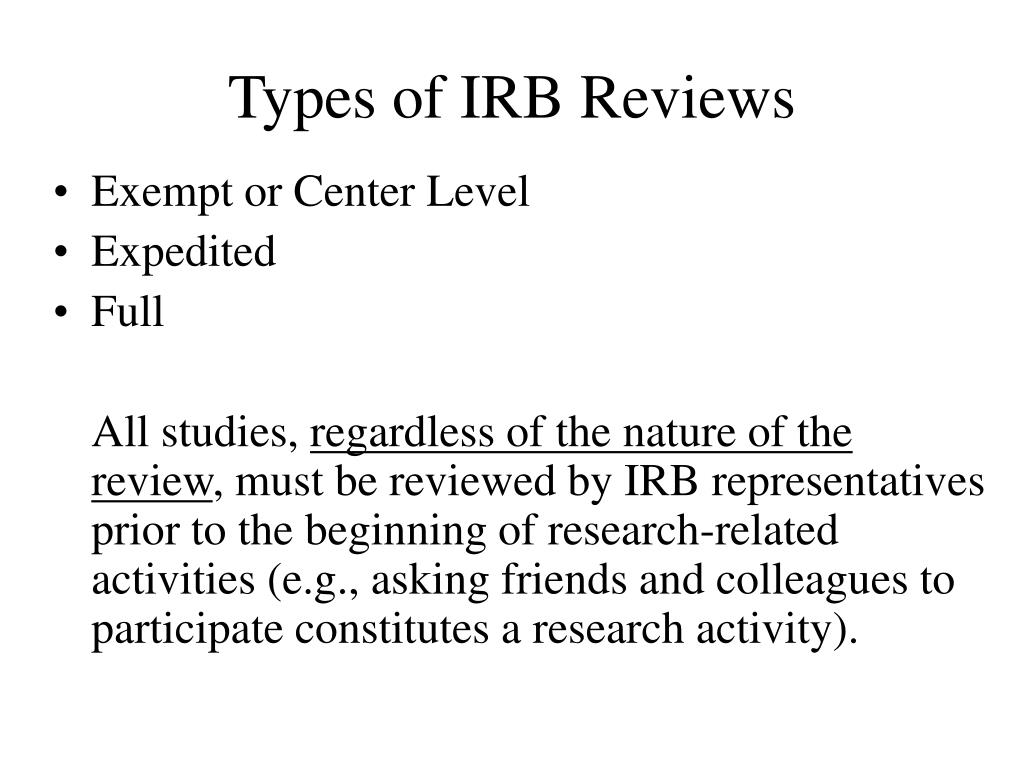 Types of IRB Reviews