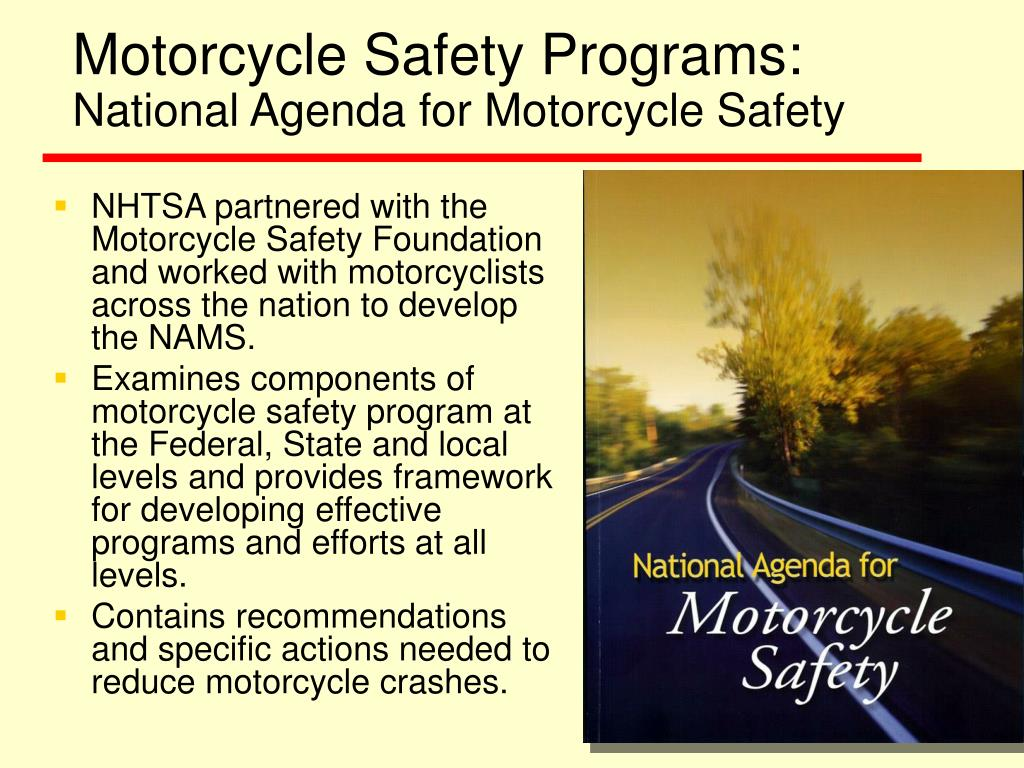 Motorcycle Safety Programs: