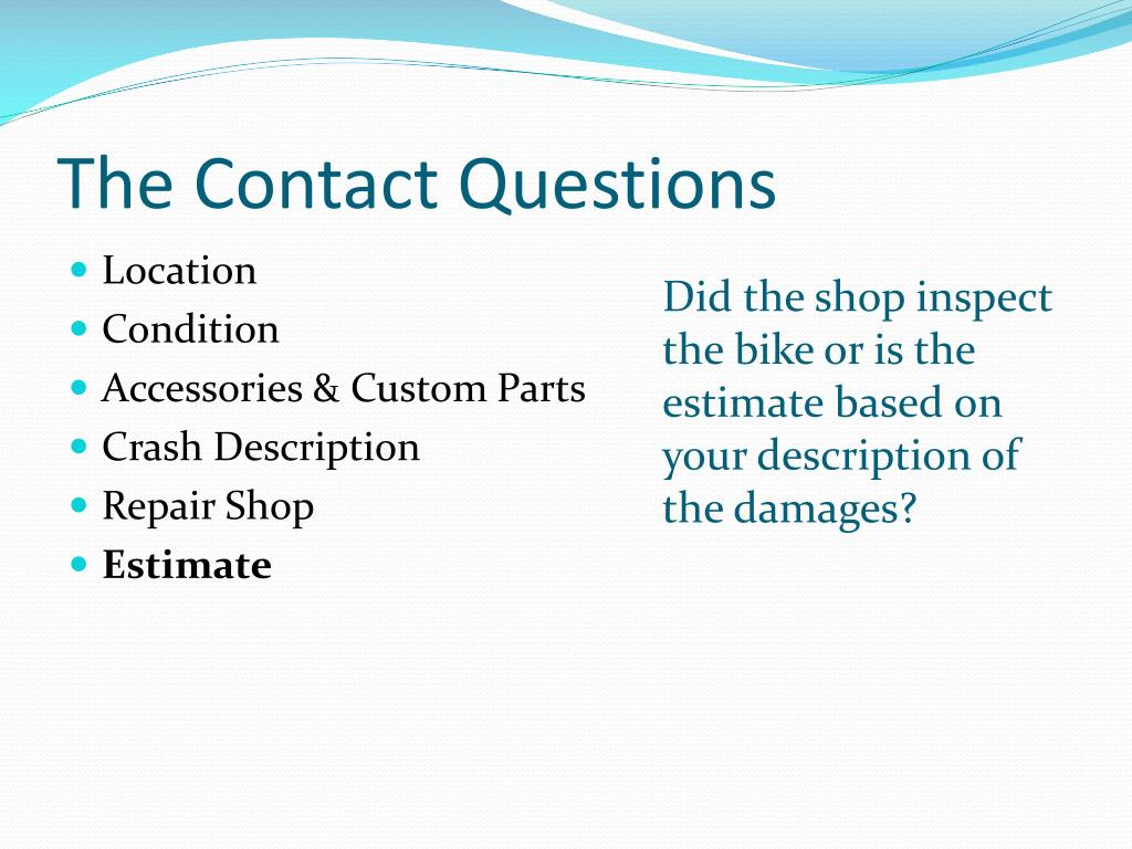 The Contact Questions