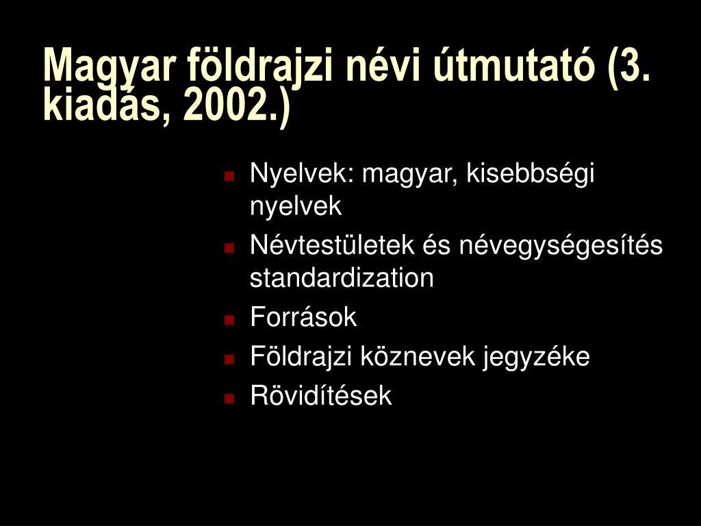 Magyar földrajzi névi útmutató (3. kiadás, 2002.)