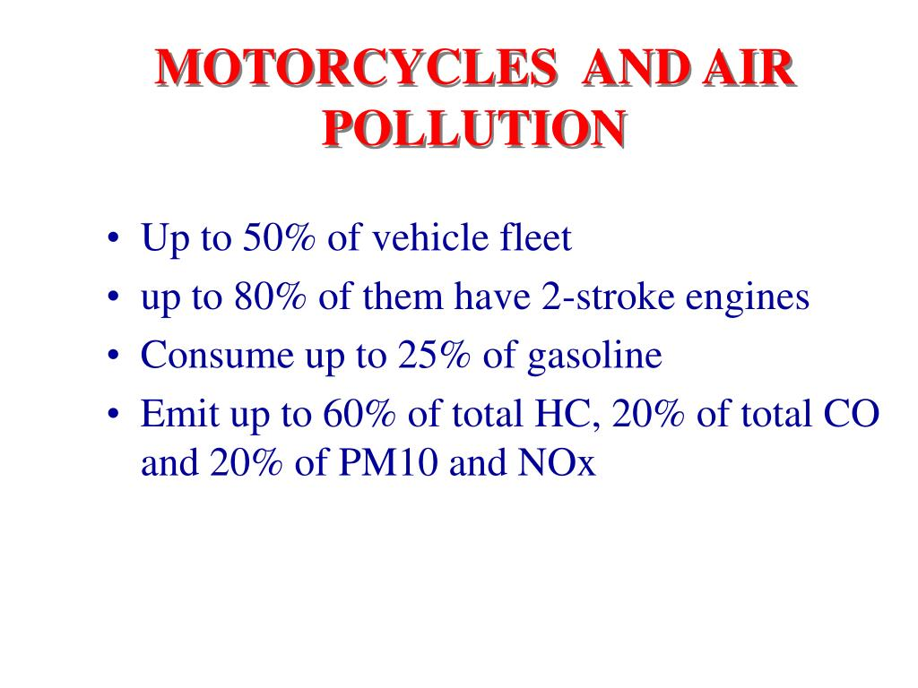 MOTORCYCLES  AND AIR POLLUTION