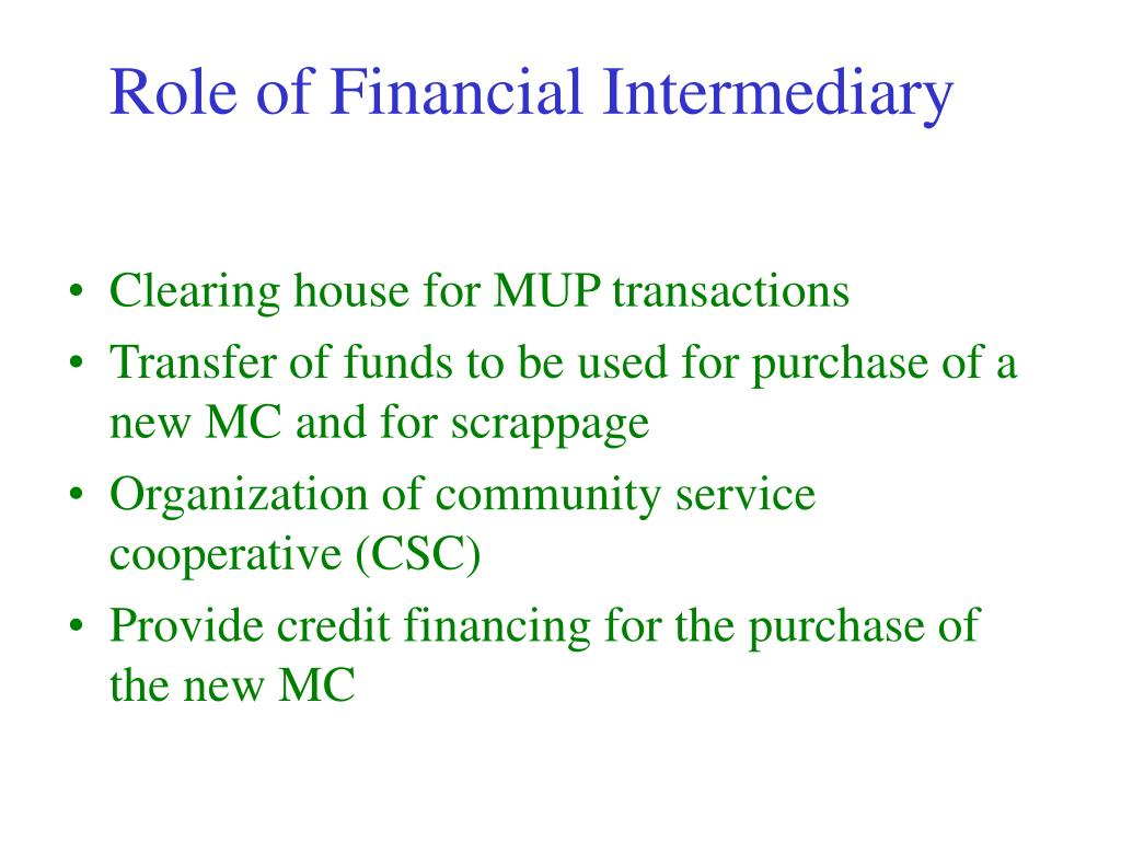 Role of Financial Intermediary