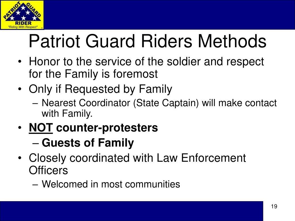 Patriot Guard Riders Methods
