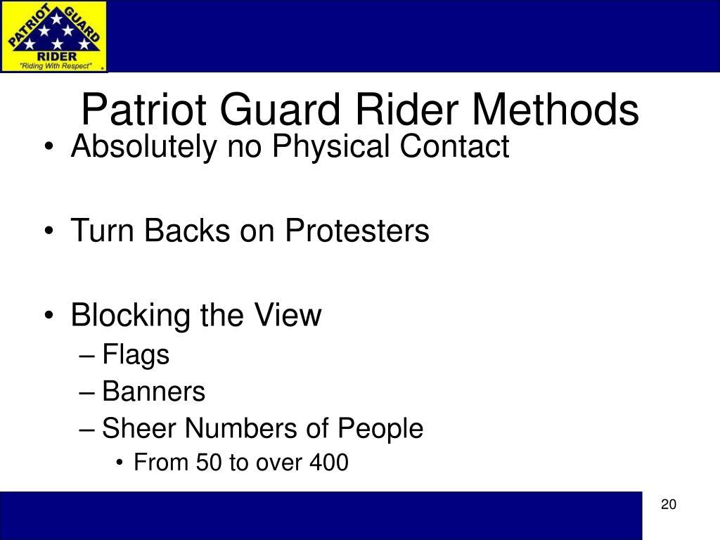 Patriot Guard Rider Methods