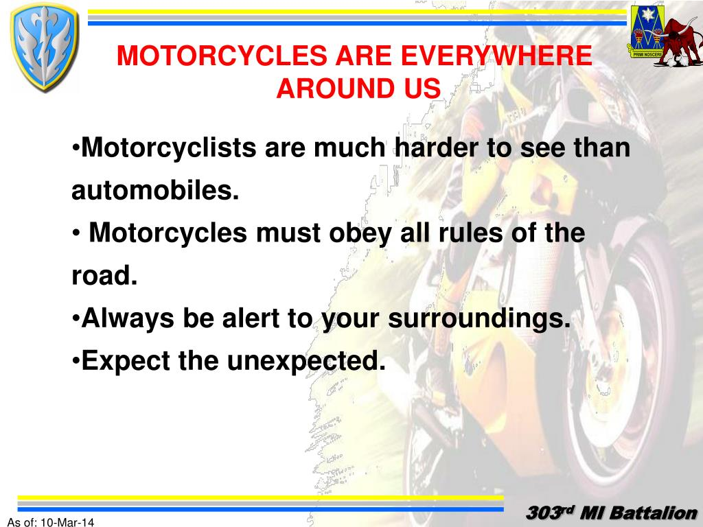 MOTORCYCLES ARE EVERYWHERE