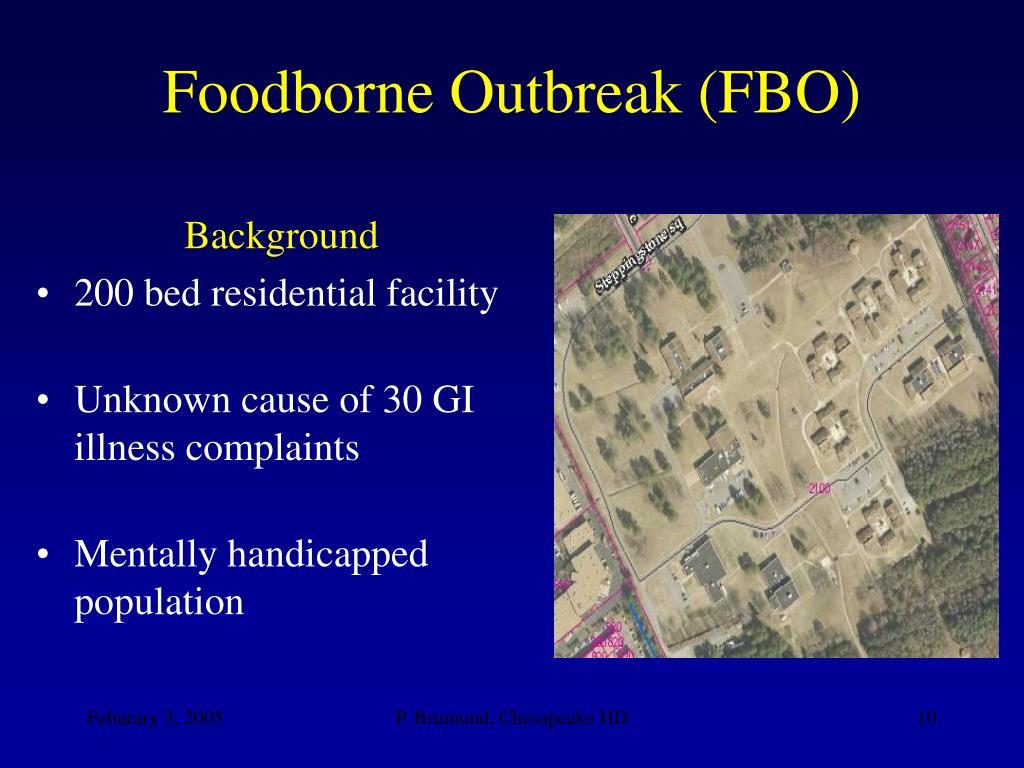 Foodborne Outbreak (FBO)