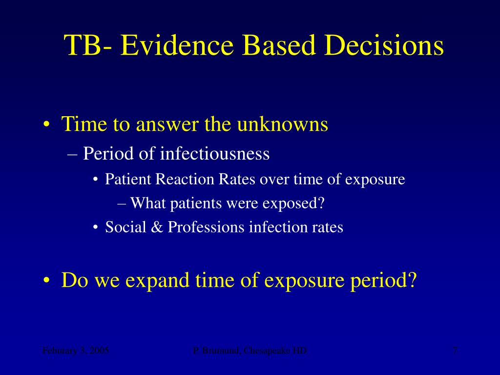 TB- Evidence Based Decisions