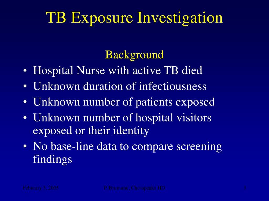 TB Exposure Investigation