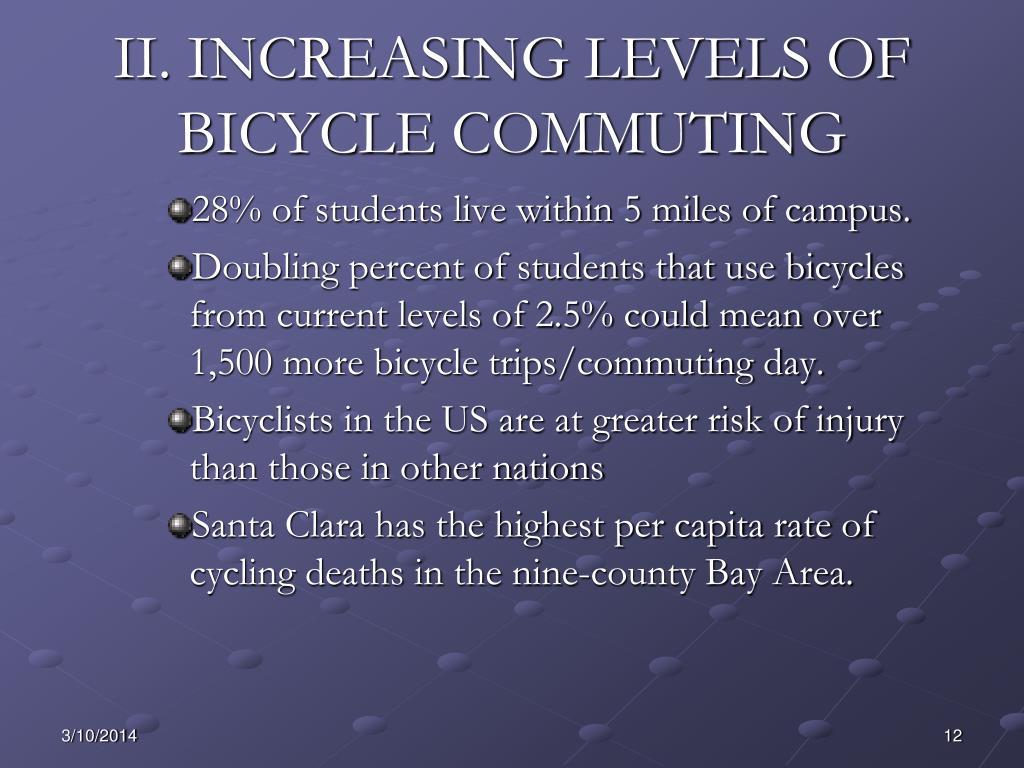 II. INCREASING LEVELS OF BICYCLE COMMUTING