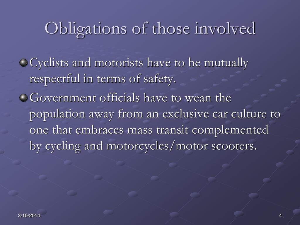 Obligations of those involved