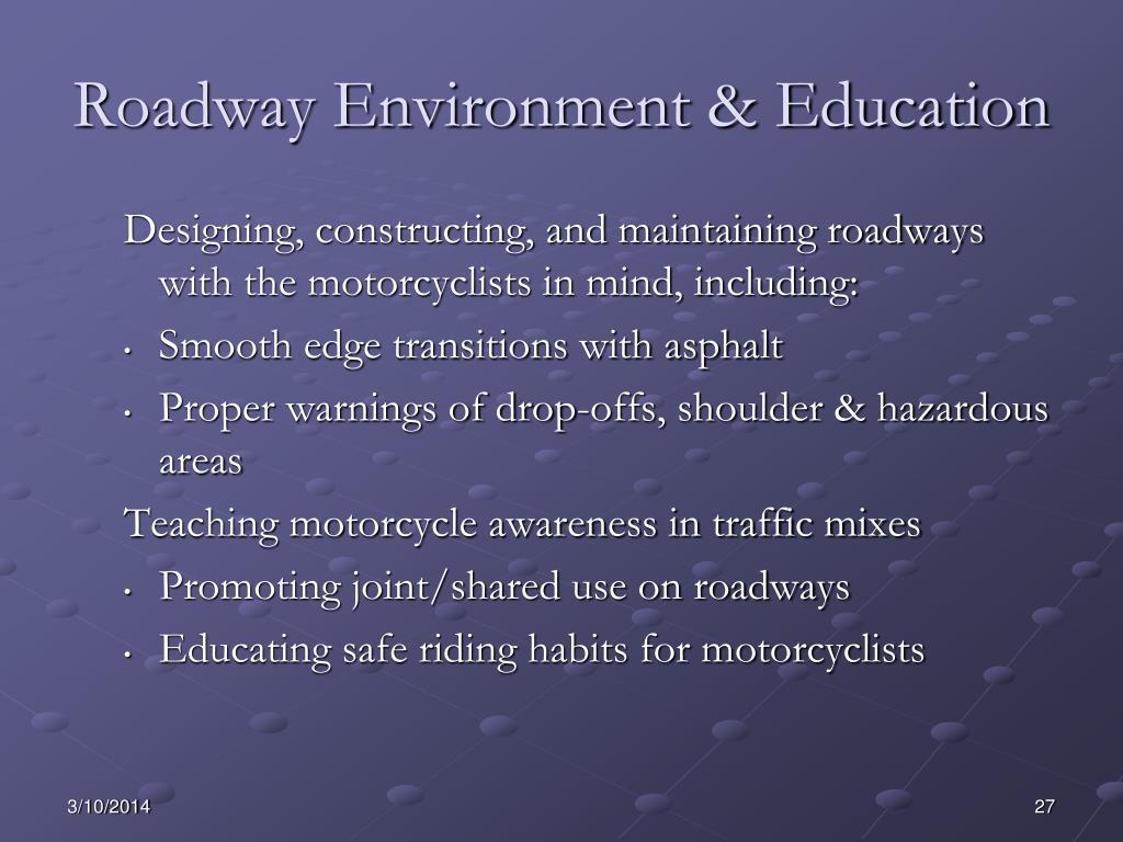 Roadway Environment & Education