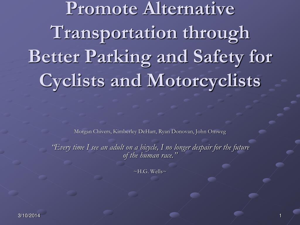 Reduce GHG Emissions: Promote Alternative Transportation through Better Parking and Safety for Cyclists and Motorcyclists