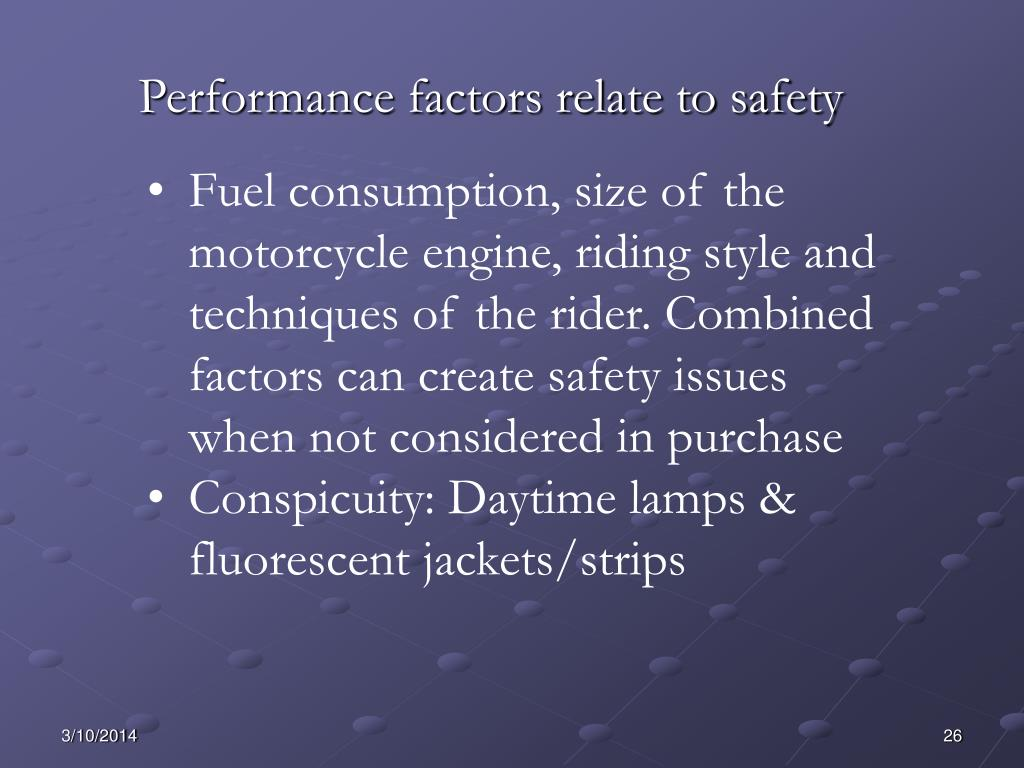 Performance factors relate to safety