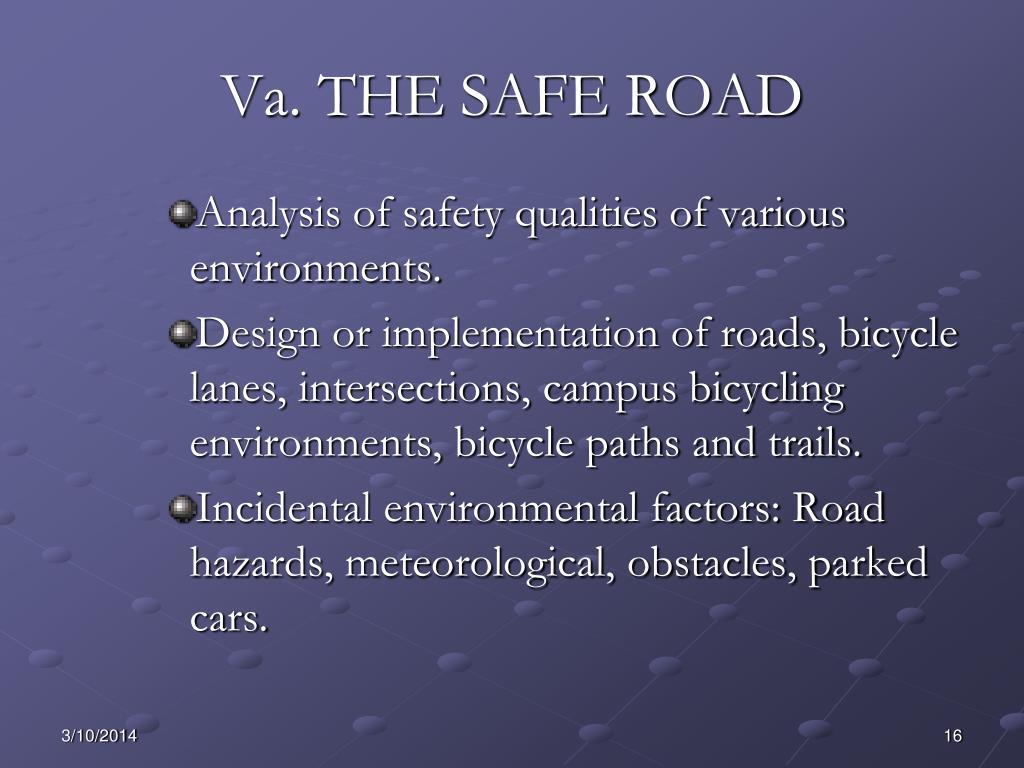 Va. THE SAFE ROAD