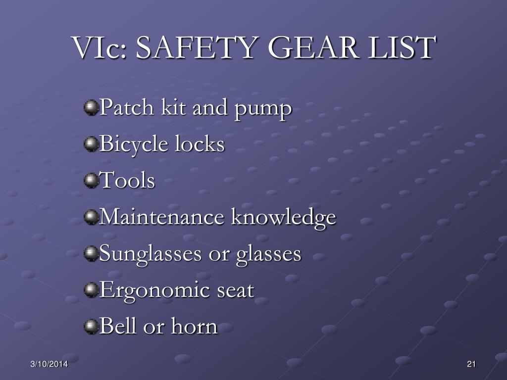VIc: SAFETY GEAR LIST