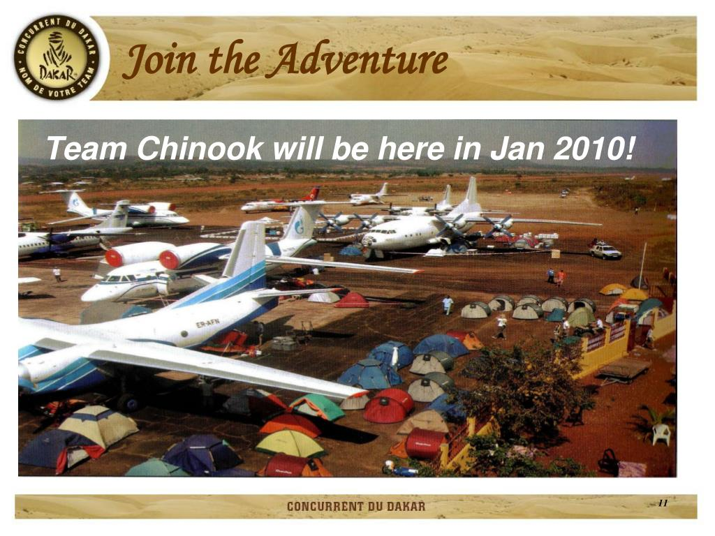 Team Chinook will be here in Jan 2010!