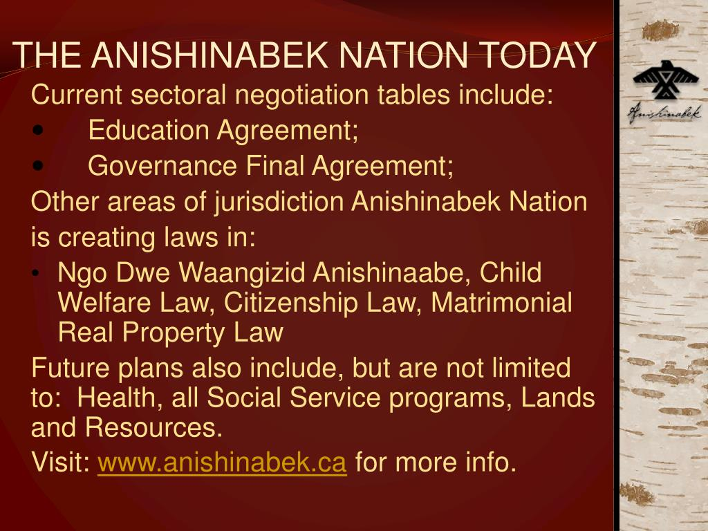 THE ANISHINABEK NATION TODAY