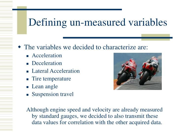 Defining un measured variables