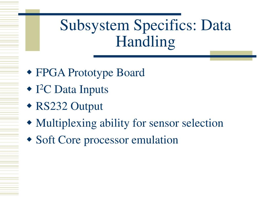 Subsystem Specifics: Data Handling