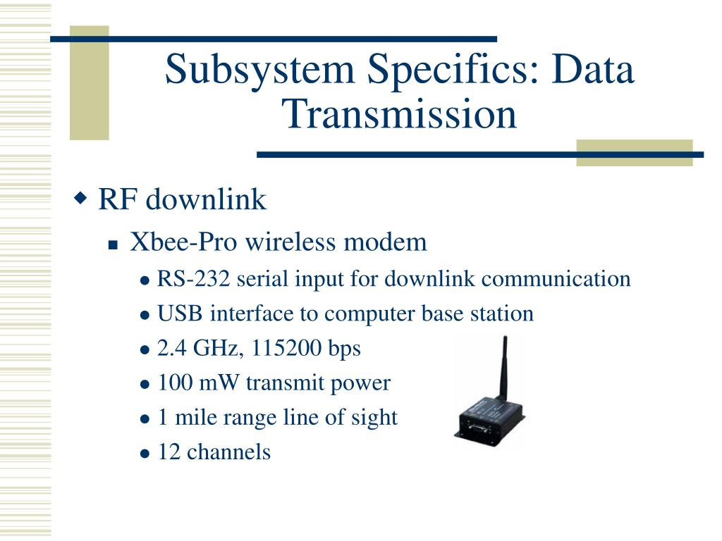 Subsystem Specifics: Data Transmission