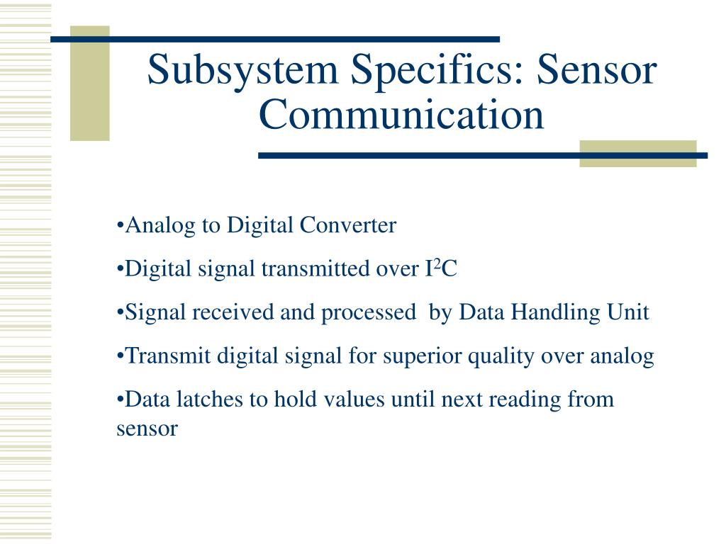 Subsystem Specifics: Sensor Communication