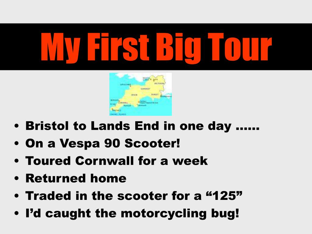 My First Big Tour